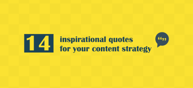 14 Inspirational Quotes For Your Content Strategy Welcome To Oscars